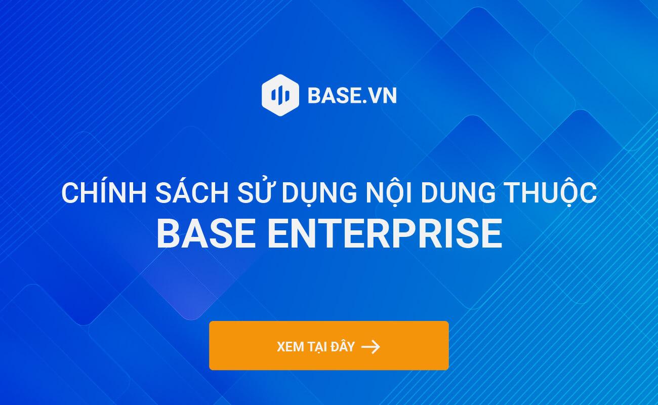 Chính sách sử dụng nội dung của Base.vn
